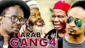 Video: Arab Gang (Part 4) - Latest Nollywood Movie (Starr. Terry G & Zubby Micheal)